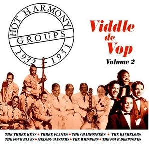 Hot Harmony Groups 1932-1951, Vol. 2