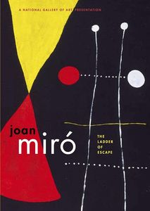 Joan Miro: Ladder of Escape