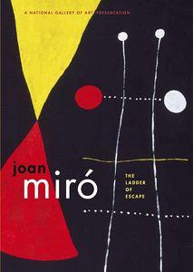 Joan Miro: Ladder of Escape