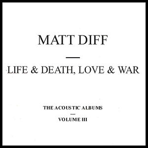 Life & Death Love & War 3