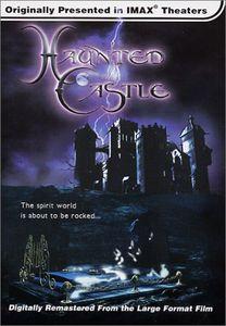 IMAX /  Haunted Castle