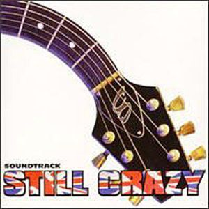 Still Crazy (Original Soundtrack) [Import]