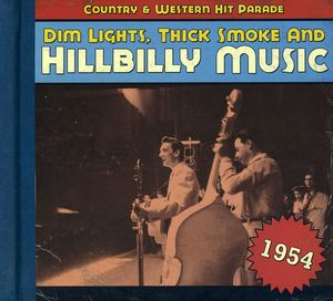 1954-Dim Lights Thick Smoke & Hilbilly Music Count