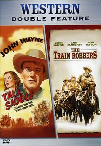 Tall in the Saddle /  The Train Robbers