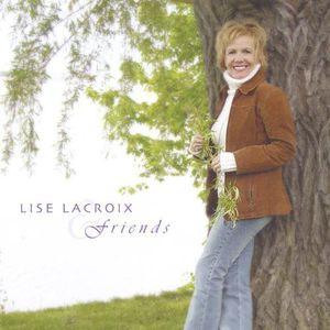 Lise Lacroix & Friends