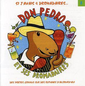 Don Pedro Et Ses Dromadaires 2 [Import]