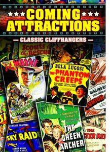 Coming Attractions: Classic Cliffhangers