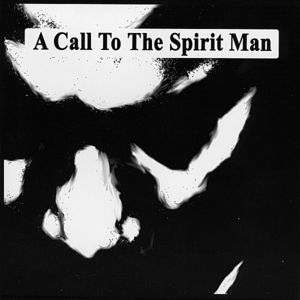 Call to the Spirit Man