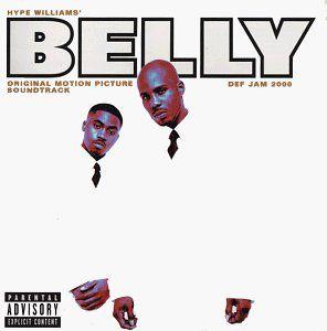 Belly (Original Soundtrack) [Explicit Content]
