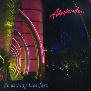 Something Like Jazz