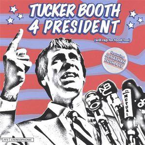 Tucker Booth 4 President