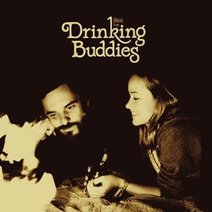Drinking Buddies (Music From the Motion Picture)