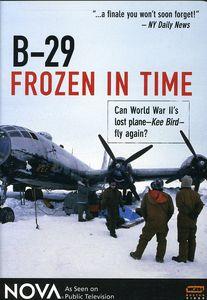 Nova: B-29 Frozen in Time