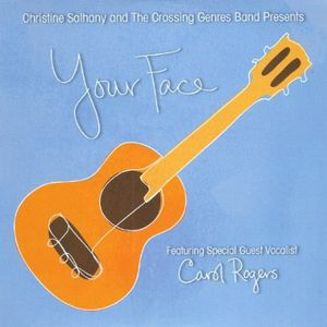 Your Face-Featuring Guest Vocalist Carol Rogers