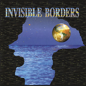 Invisible Borders 1 /  Various