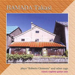 Hamada Takasi Plays 'Roberto Clemente' & Other Rag