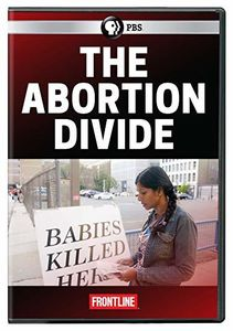 FRONTLINE: The Abortion Divide
