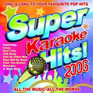 Super Karaoke Hits 2006
