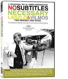 No Subtitles Necessary: Laszlo and Vilmos