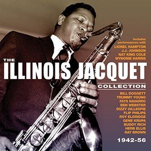 Illinois Jacquet - Collection: 1942-56