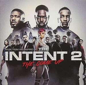 Intent 2: The Come Up (Original Soundtrack) [Import]