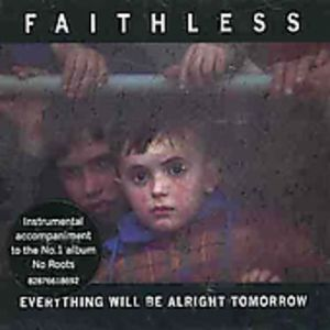 Everything Will Be Alright Tomorrow [Import]