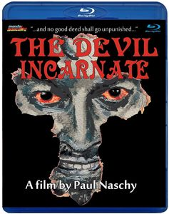 The Devil Incarnate (aka El Caminante)