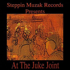 At the Juke Joint /  Various