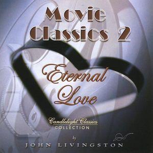Movie Classics 2-Eternal Love