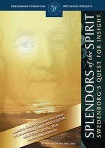 Splendors of the Spirit, Swedenborg's Quest for Insight