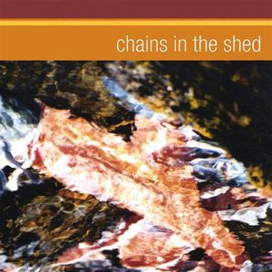 Chains in the Shed