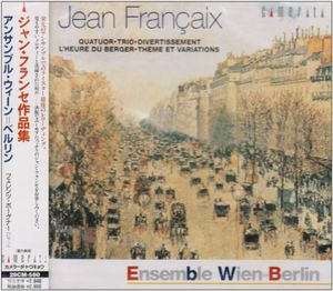 Wind Chamber Music of Jean Francaix