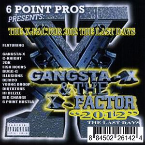 X-Factor 2012 the Last Dayz