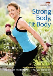 Strong Body, Fit Body With Erin O'Brien