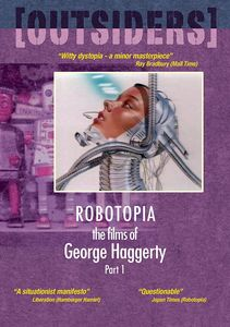 Films Of George Haggerty Part 1: Robotopia /  Mall