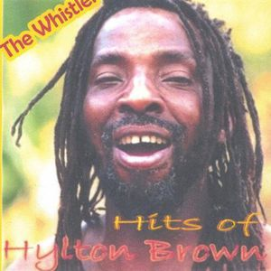 Hits of Hylton Brown
