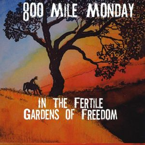 In the Fertile Gardens of Freedom