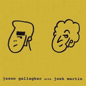 Jason Gallagher with Josh Martin