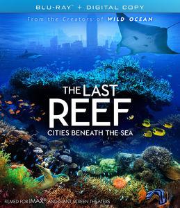Imax: The Last Reef: Cities Beneath the Sea