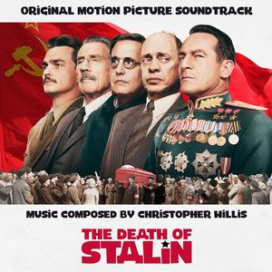 The Death of Stalin (Original Motion Picture Soundtrack) [Import]