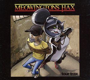 Meowingtons Hax Tour Trax /  Various [Import]
