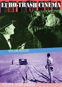 Euro-Trash Cinema Double Feature: Nylon Noose /  Escape From Sahara