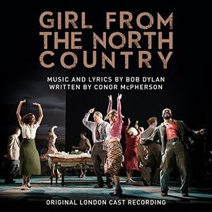 Girl From The North Country (Original London Cast) [Import]