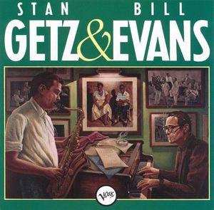 Stan Getz & Bill Evans , Stan Getz & Bill Evans