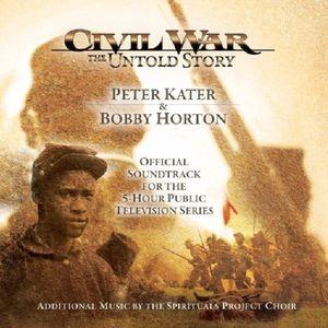Civil War: The Untold Story /  O.S.T.
