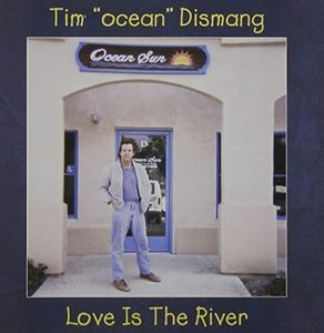 Love Is the River