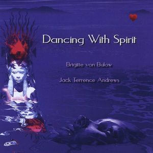 Dancing with Spirit