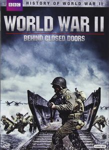 World War II: Behind Closed Doors