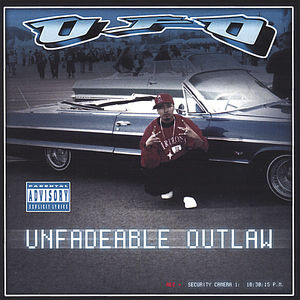 Unfadeableoutlaw/ UFO