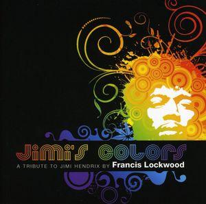 Jimi's Colors: Tribute to Jimi Hendrix